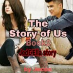The Story Of Us **Book2**Part5❤️❤️❤️😍😍😍