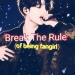 BREAK THE RULE PROLOGUE